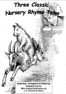Three Classic Nursery Rhyme Tales